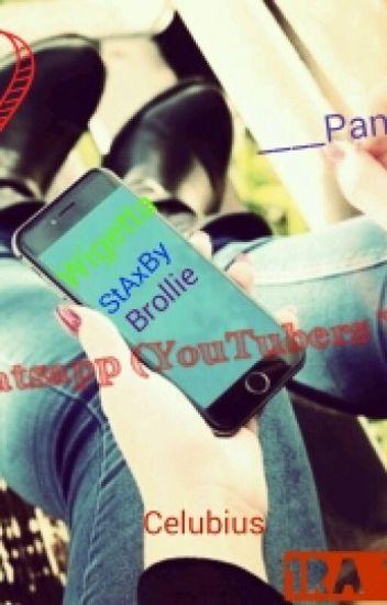 Whatsapp (Youtubers Y Tu)(COMPLETA)