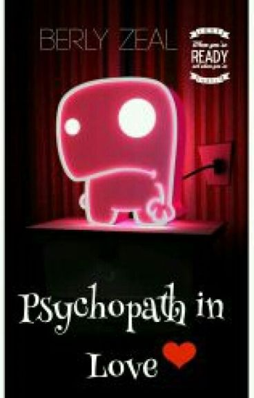 Psychopath In Love(gxg) [FINISHED]
