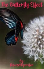 The Butterfly Effect by theweeklywriter