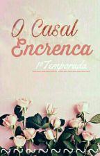 O Casal Encrenca (EDITANDO) by Dedd3h