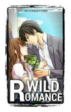 Wild Romance  by PiLyongKyowa