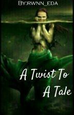 A Twist To A Tale by rwnn_eda