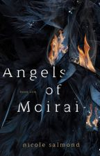 Angels of Moirai (Book One) by nicolesalmond