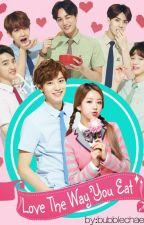 Love The Way You Eat [ EXO Park Chanyeol - EXO Kim Jongin - Yoon Bomi ] EXOPINK by bubblechaera