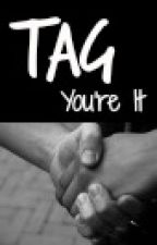 Tag, You're It (Ianthony) by HeyImCas