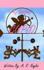 My Brother:  Cupid by AshleyNaylor