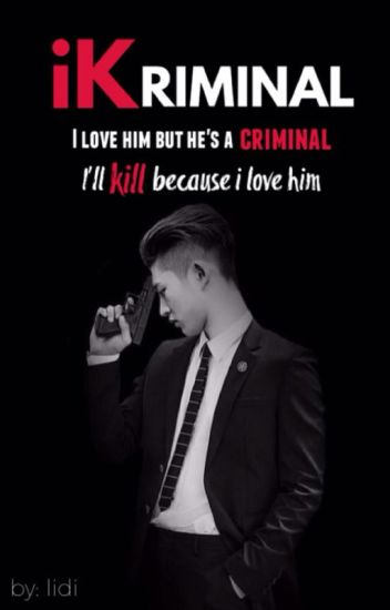 Falling In Love With Criminals ♡ iKON