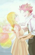 A Fairy's Miracle by MonoR_lyeh