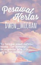 Pesawat Kertas by dwen_michan
