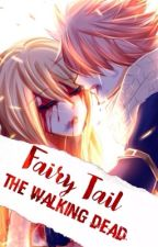 Fairy Tail: The Walking Dead by falling_for_fanficz