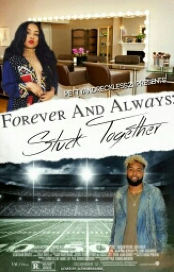 Forever and Always: Stuck Together #Wattys2016