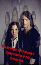 ∞ Academia de vampiros por Dimitri ∞   by MariiNM