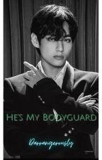 HE'S MY BODYGUARD  by djkris_121307_KT