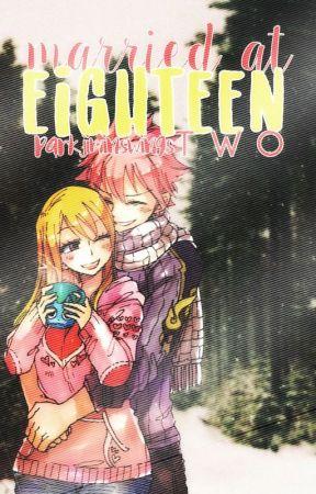 Married at Eighteen [NaLu] Book 2! by parkjiminswings