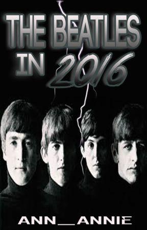 #2 The Beatles In 2016 by Ann_Annie