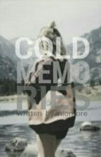 Cold Memories by indsky