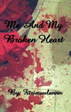 Me And My Broken Heart by fitriawulannn