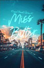 Miss Bitter (Royal Heart Series #1)  REVISING by Annie_Munnie