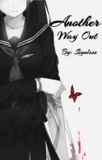 Another Way Out by _Signless_