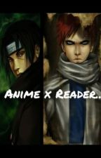 Anime Characters x Reader (Lemons & Stuff) by LemonyDream