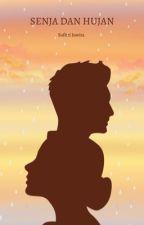 Senja Dan Hujan by safitrijuwitanf