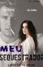 Meu Sequestrador (Em Revisão)  by _mdream