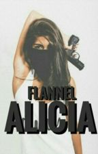 Alicia by flannel