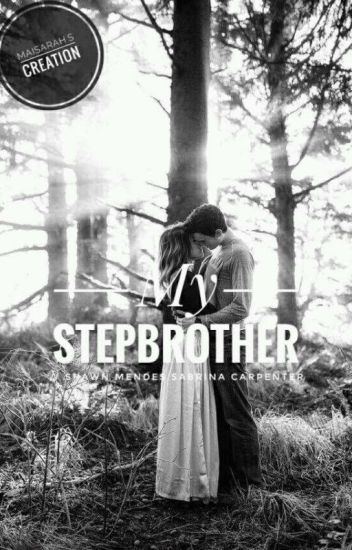 My Stepbrother// Shawbrina [COMPLETED BUT UNEDITED]