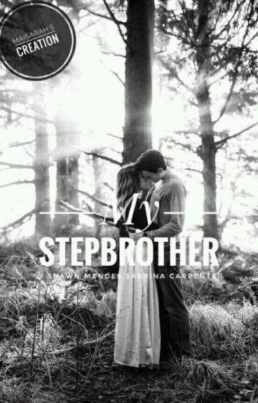 My Stepbrother//Shawn Mendes Sabrina Carpenter (Shawbrina)