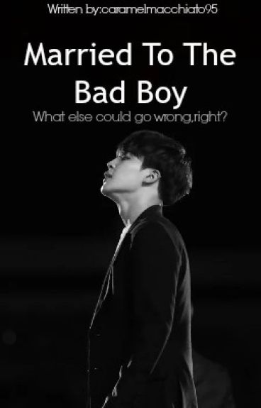 YoonMin || Married to the Bad Boy