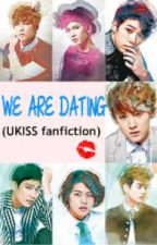 WE ARE DATING (U-Kiss fanfiction) by Vale-Kissme