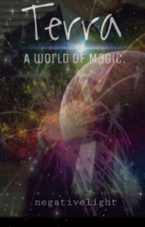 Terra:A World Of Magic by HystericalClown