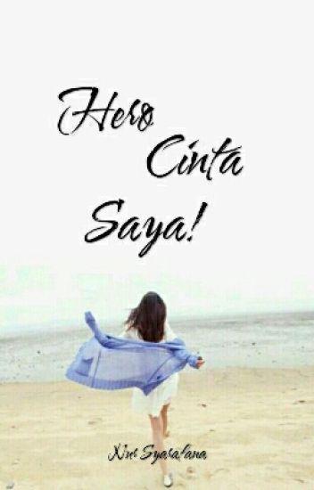 Hero Cinta Saya ! [C]