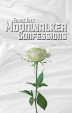 • moonwalker confessions • by EmmeJaye
