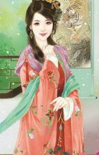 Đích nữ trở về chi thịnh sủng Thái tử phi by tieuquyen28_1