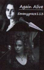Again alive (Bellatrix und Hermine ff) *pausiert* ☕ by Emmygrace113