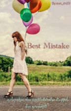 Best Mistake by Cupcake_Choco22