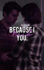 Because I need you. - A Stalia Fanfiction by stilesxmalia