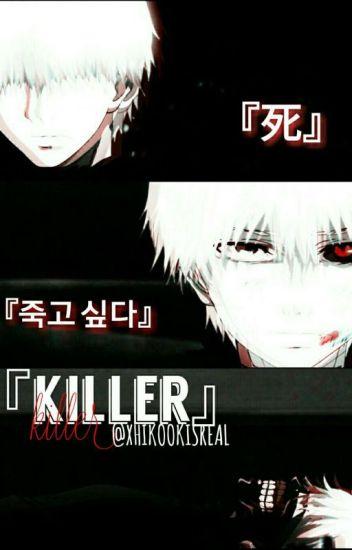 『Killer』