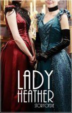 Lady Heather by storyofdie