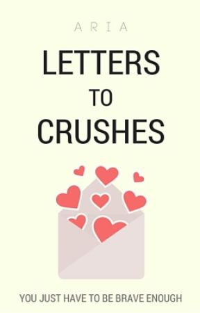 letters to crushes by prussianblue_