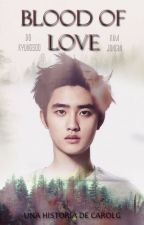 Blood of Love ↬ KaiSoo by -Caroll