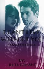 I Can't Live Without You: A Stalia Fanfiction by JuliaDimant