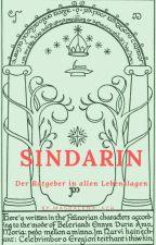 Sindarin - Der Ratgeber in allen Lebenslagen by Magdalena_Ach