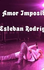 Mi Amor Imposible by EstebanR1205