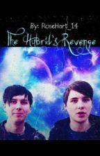 The Hybrid's Revenge {Completed} by RoseHart_14
