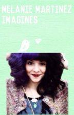 Melanie Martinez Imagines by MyMilkandCookies