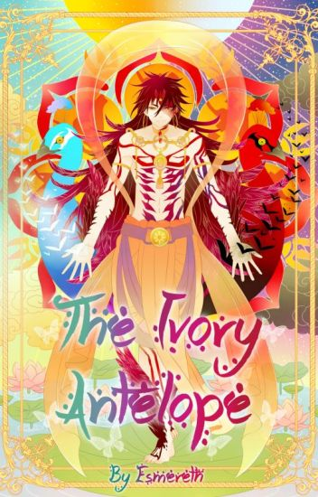 The Ivory Antelope (A Magi fanfiction)