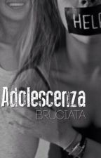 Adolescenza bruciata by ioanacalin09
