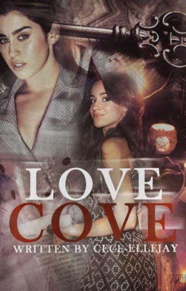LOVE COVE {CAMREN}